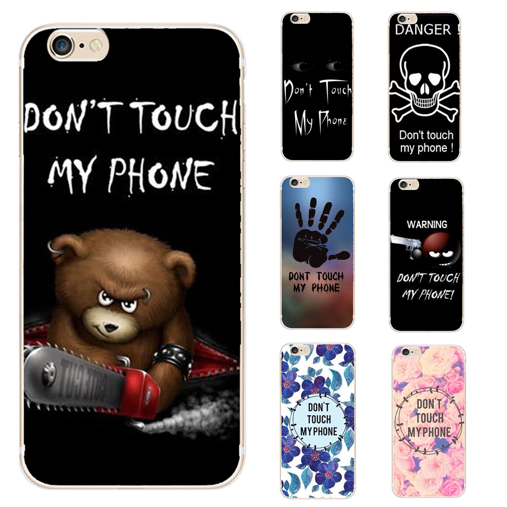 dont touch my phone soft tpu case for iphone se 5 5s 5c 6