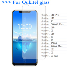 Tempered Glass for Oukitel C5 C9 C12 Pro U17 U18 U19 U22 K5 K6 K8 K5000 K4000 Plus Case Screen Protector Ultra-thin Glass Film >