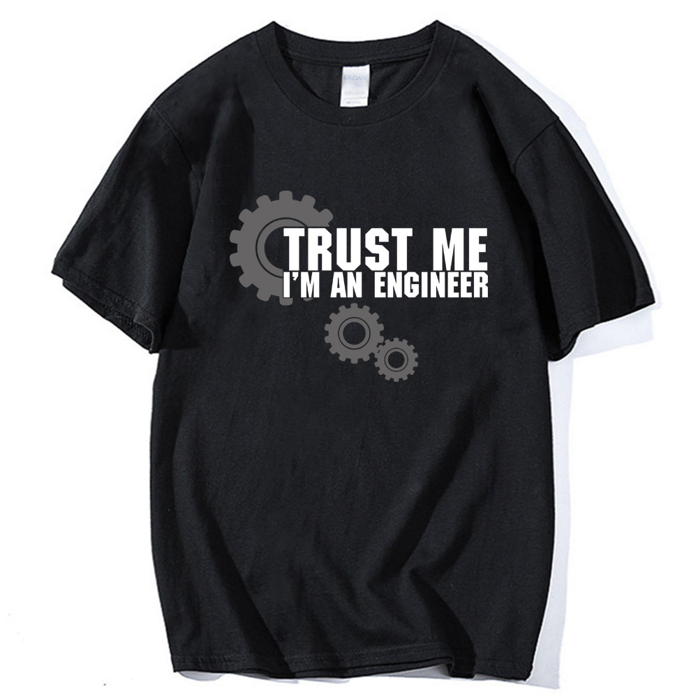 men short sleeve   t     shirt   tops tees 2019 harajuku Trust ME I AM AN ENGINEER sportwear cotton Man   T  -  Shirt   brand crossfit camisetas