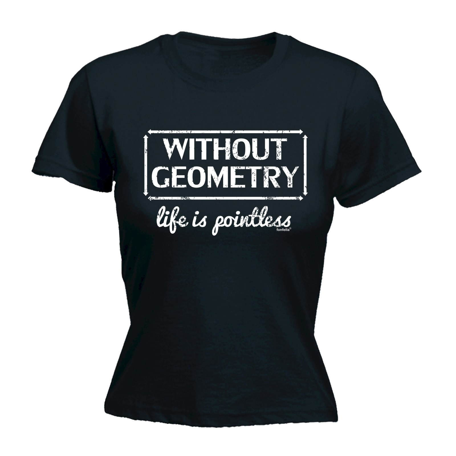 Without Geometry Life Is Pointless WOMENS T-SHIRT Mothers Day Maths Geek Funny T Shirt New Fashion WomenS Short Sleeve
