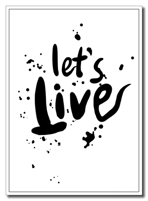 ART Let\'s live painting inspiration art Canvas Art Print Poster ...