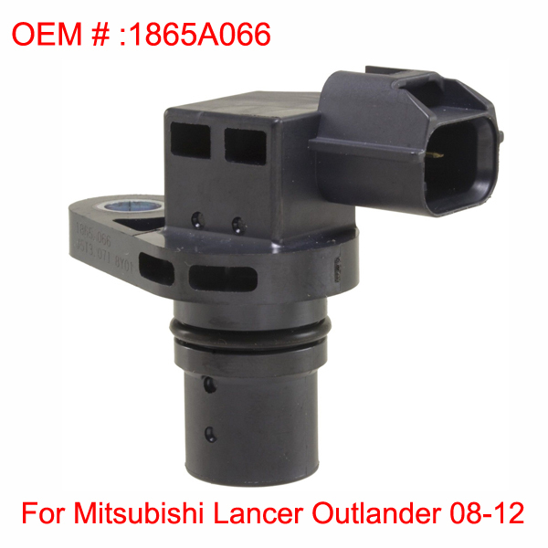 Engine Camshaft Position Sensor Fits for 08-12 Mitsubishi Lancer Outlander 08-12 OEM Number 1865A066