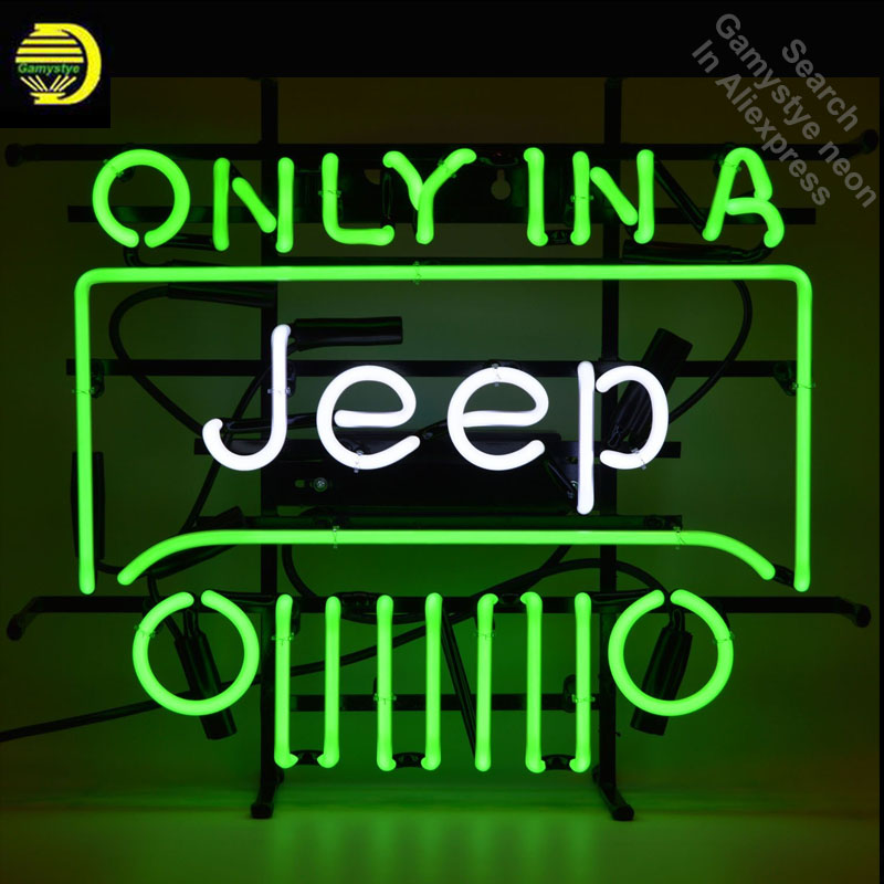 Only in A Jeep Neon Sign neon bulb Sign neon lights Brand LOGO Beer Pub Sign glass Tube Handcraft Iconic Sign Display light up