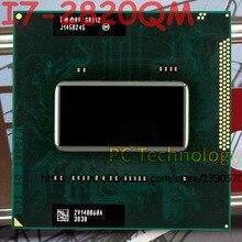 Original Intel Core I7 2820QM SR012 CPU I7 2820QM prozessor FCPGA988 2,3 GHz 3,4 GHz L3 = 8M Quad  Core kostenloser versand