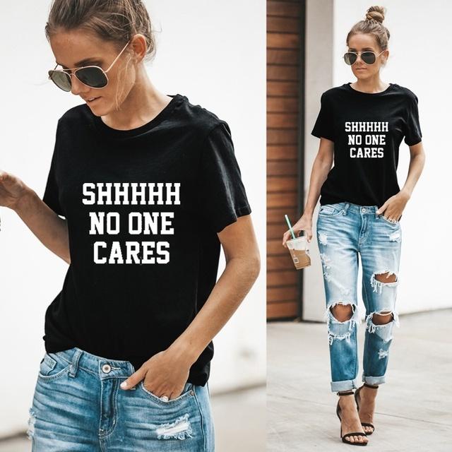 Shhh..No One Cares Graphic T-Shirt