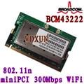 Broadcom BCM43222 4322 MINI-PCI 802.11b/g/n Sem Fio Wifi Card 300 Mbps