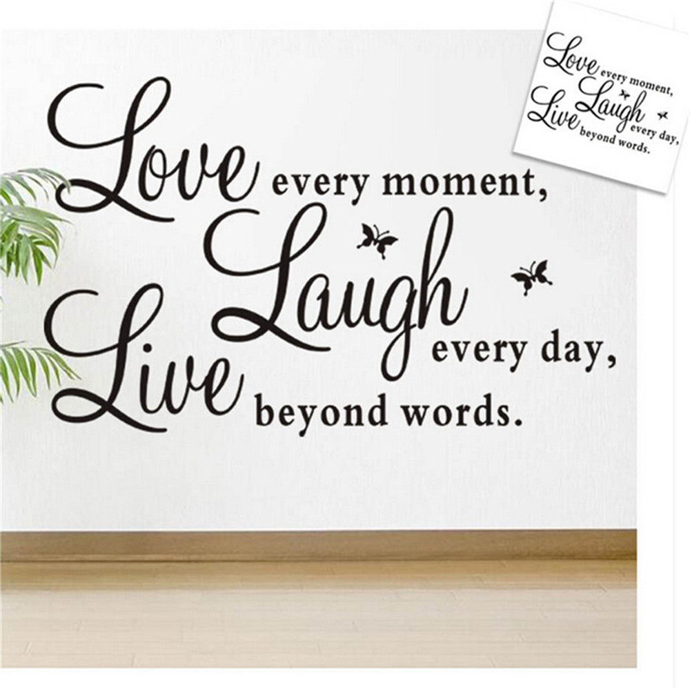 1PCS 50x70cm Live every moment,Laugh every day,Love beyond words Quote Wall Vinyl Sticker Home Decor Art Removable Mural