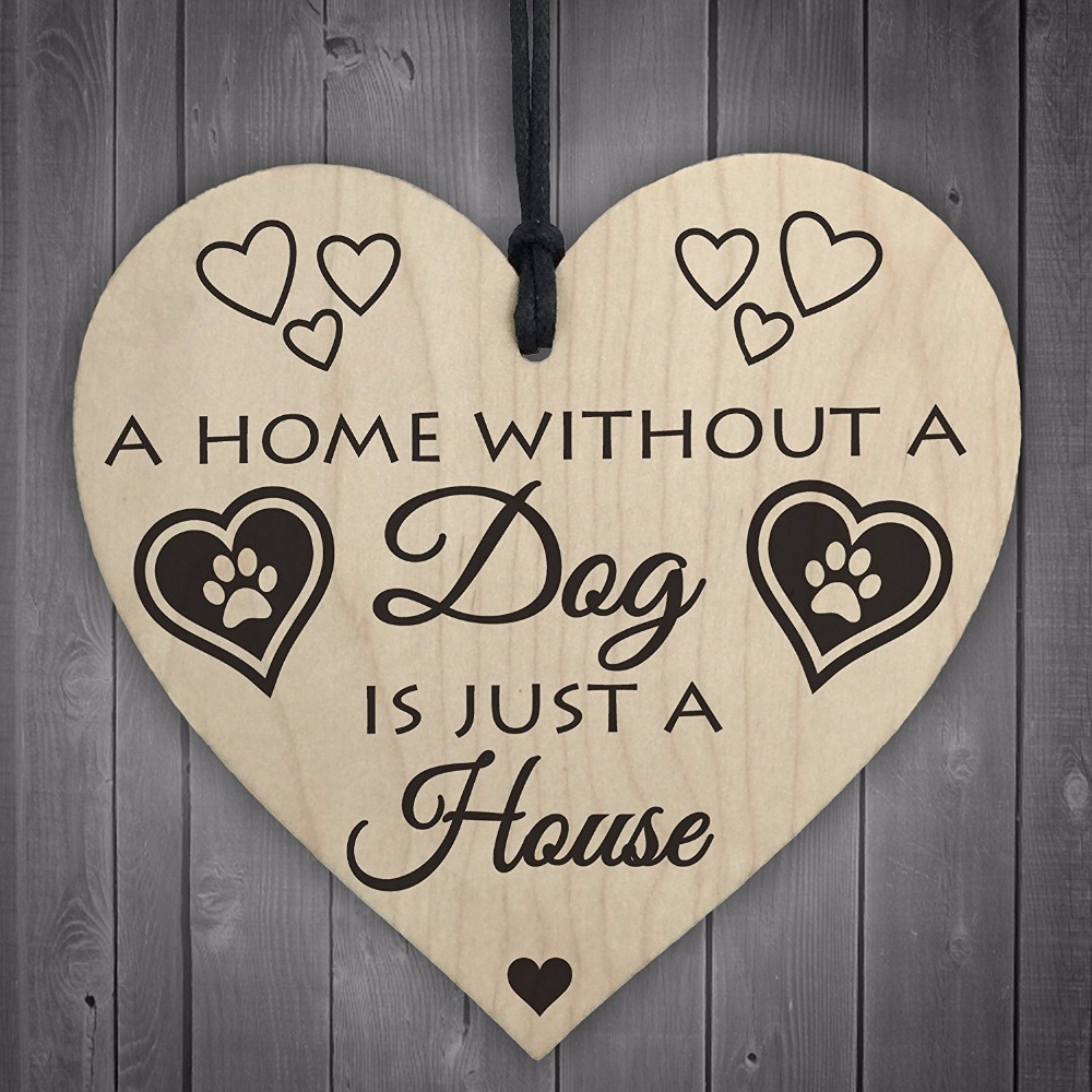 2-Meijiafei-Home-Without-A-Dog-Is-Just-A-House-Wooden-Hanging-Heart-Shaped-Plaque-Gift-Sign