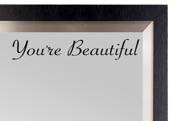 Free Shipping You Re Beautiful Mirror Vinyl Decal Living