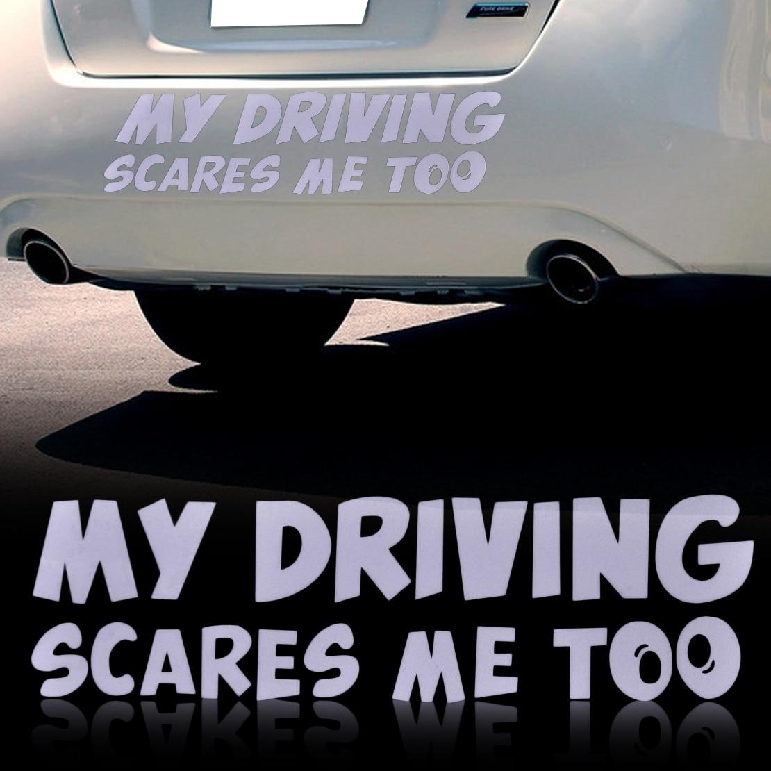 Car body sticker design singapore - Car Stickers My Driving Scares Me Too Window Bumper Van Custom Funny Vinyl Sticker Decals For