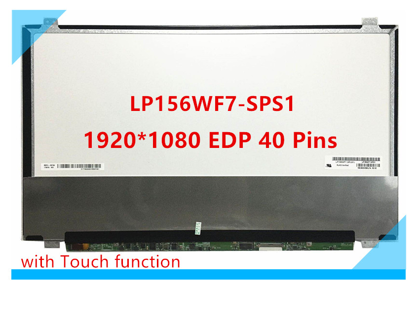 Free Shipping LP156WF7-SPS1 LP156WF7 SPS1 15.6inch Laptop Lcd Touch Screen 1920*1080 EDP 40 Pins with Touch functionFree Shipping LP156WF7-SPS1 LP156WF7 SPS1 15.6inch Laptop Lcd Touch Screen 1920*1080 EDP 40 Pins with Touch function