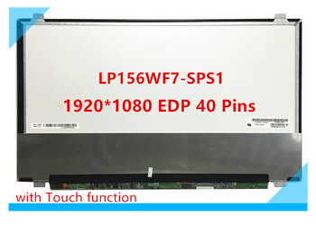 Free Shipping LP156WF7-SPS1 LP156WF7 SPS1 15.6''inch Laptop Lcd Touch Screen 1920*1080 EDP 40 Pins with Touch function