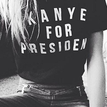 Plus Size Women T shirt Kanye For President Letter Print Cotton Casual Funny Shirt For Lady Black Top Tee Hipster