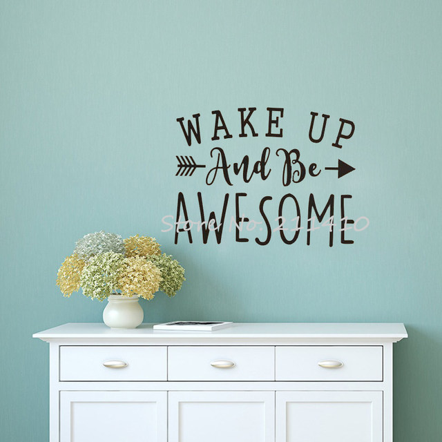 Inspirational wall decal quotes wake up and awesome wall stickers home decor living room custom made vinyl stickers mural a724