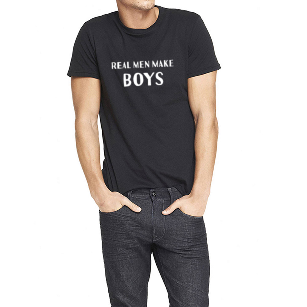Mens Real Men Make Boys T-Shirts Men Tee Fathers Day Gift