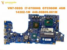 Original for ACER VN7-592G laptop motherboard VN7-592G I7-6700HQ GTX960M 4GB 14302-1M 448.06B09.001M tested good free shipp