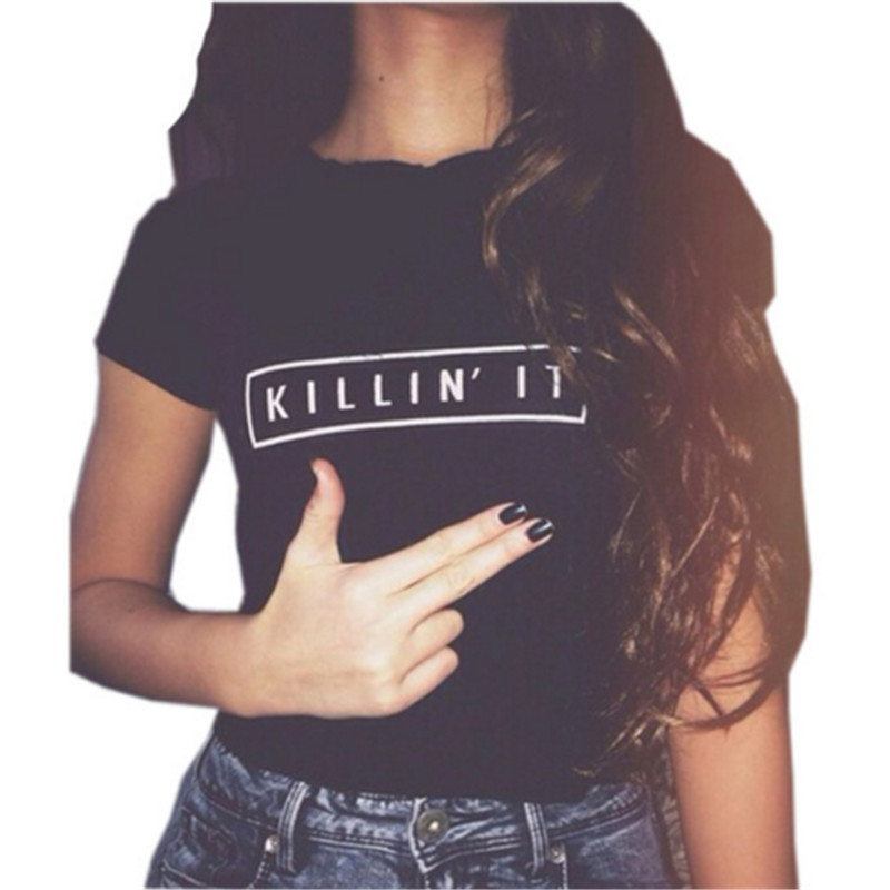 Killin It Fashion Cotton Women T shirt T shirt font b Tops b font Harajuku font