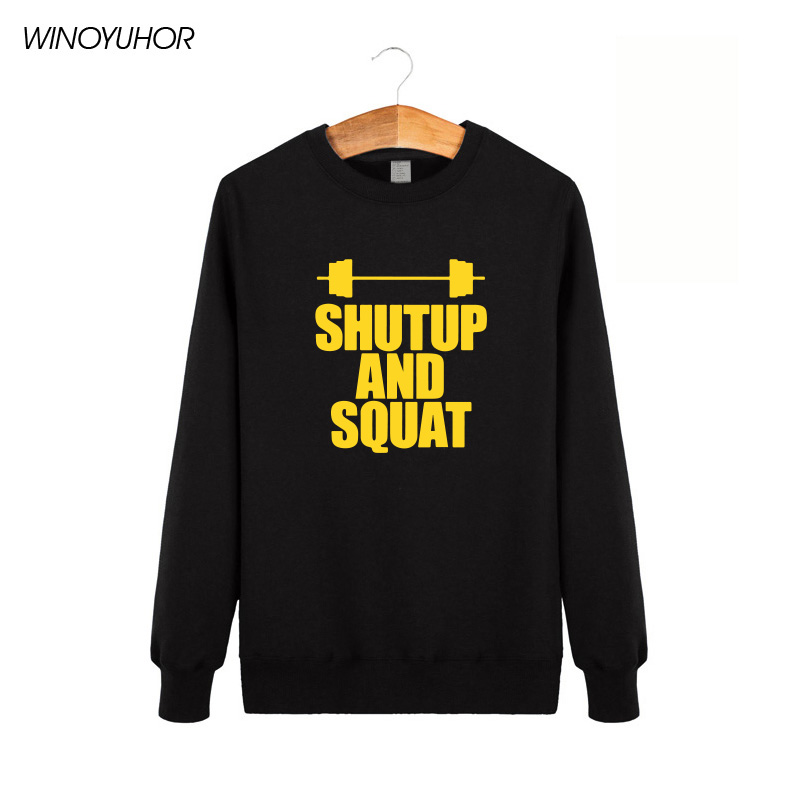 Shut Up And Squat Men's Hoodies Winter Casual Long Sleeve O-Neck Sweatshirts Male Tops Hip Hip Pullovers High Quality