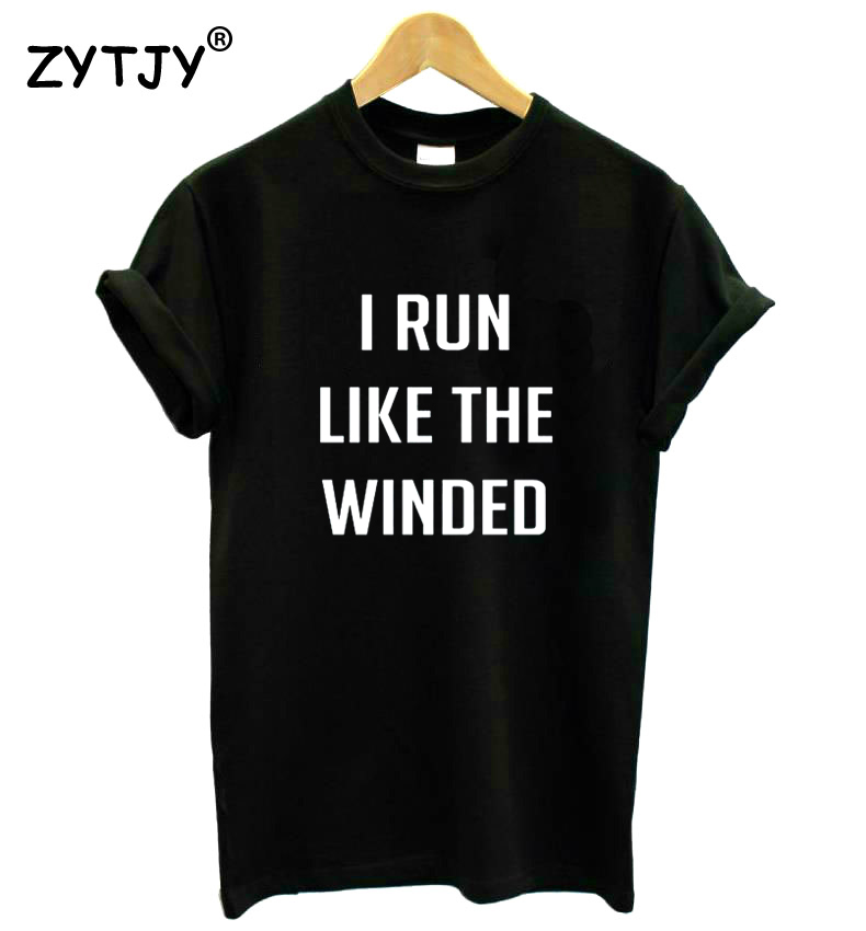 I Run Like The Winded Women Tshirt Casual Cotton Hipster Funny T-shirt For Lady Yong Girl Top Tee Drop Ship ZY-106