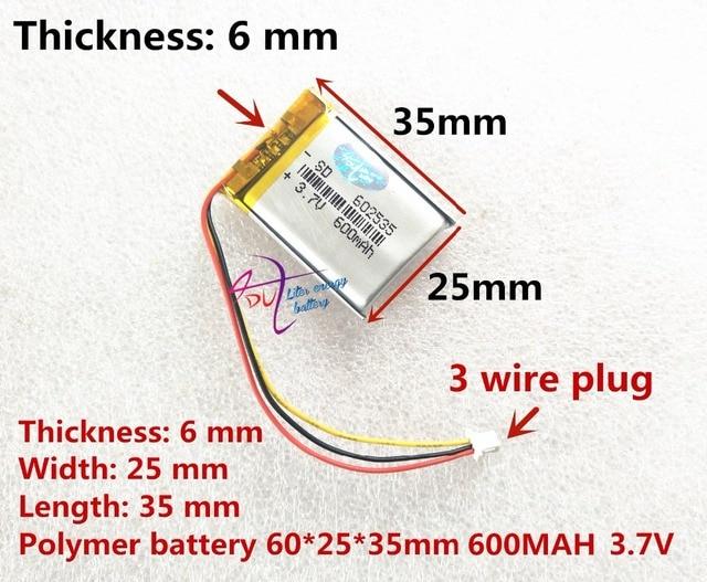 Các đầu ghi hình 388 Dung Lượng 600 MAH mẫu 582535 602535 P Polymer thium Pin 3 dòng