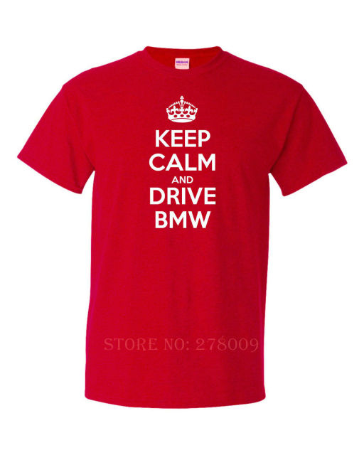 KEEP CALM AND DRIVE BMW funny mens t shirt fun gift idea car driver