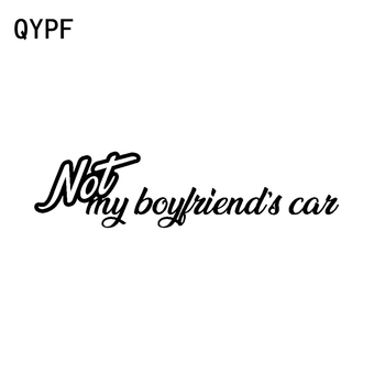 QYPF 17CM*4.2CM NOT MY BOYFRIENDS CAR Funny Vinyl Car Sticker Decal Black Silver Graphical C15-2547 image