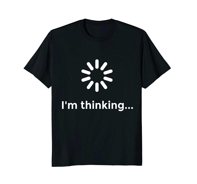 I'm Thinking... Geek Nerd Computer Programmer Techie T Shirt Top Tee Plus Size T-shirt Harajuku