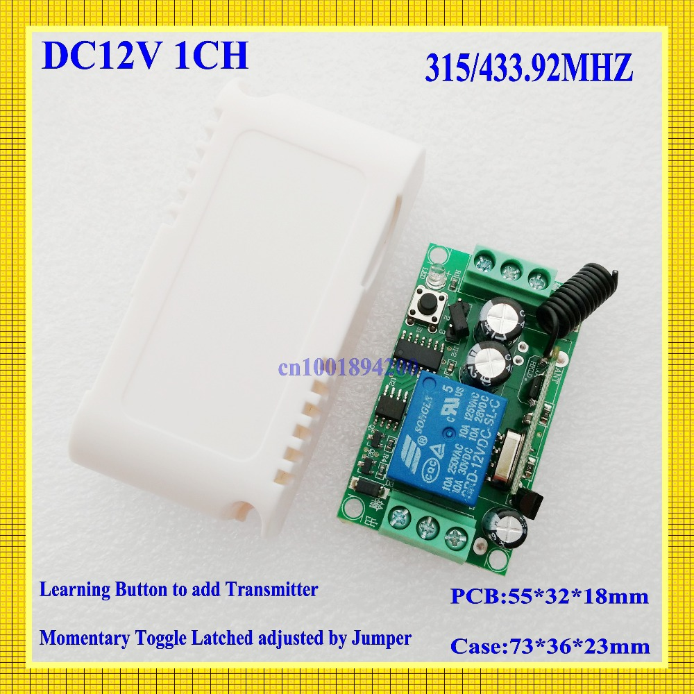 DC 12V 1 CH Relay Receiver Wireless Remote Control Switch 315/433.92 RF Radio Frequency RX Learning  Momentary Toggle Latched new ac 220v 30a relay 1 ch rf wireless remote control switch system toggle momentary latched 315 433mhz