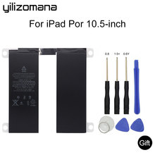 Купить с кэшбэком YILIZOMANA For ipad pro 10.5 inches Suitable battery 8134 mAh inches Suitable A1701 A1709 A1798 A1852  Replacement Battery Tools