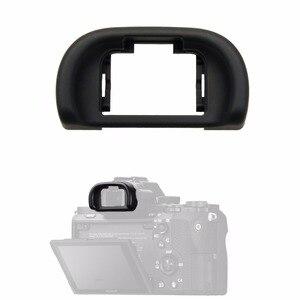 Image 1 - FDA EP11 עיינית עינית עין כוס העין עיינית מגן עבור sony מצלמה A7 A7II A7S A7SII A7R A7RII A65 A58 a57