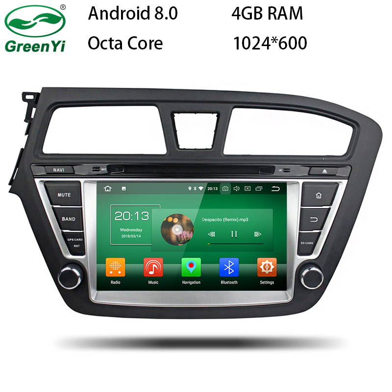 4GB RAM Octa Core Android 8.0 Fit Hyundai I20 2014 2015 2016 2017 Car DVD Player GPS Radio CD Audio Radio Navigation Multimedia android 8 0 octa core px5 px3 fit hyundai i40 2011 2012 2013 2014 2015 car dvd player navigation gps radio