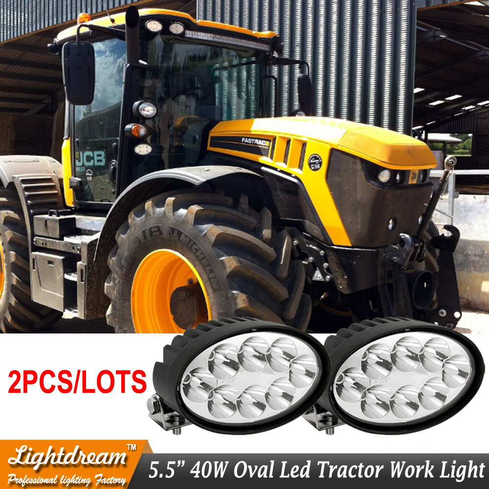 2pcs/lot Led Tractor Light 40W 5.5Inch Oval 12V 24V Led work light used for John Deeree New Holland Lovol Kubota Tractor lights лампа галогенная космос 12в 20вт gu5 3