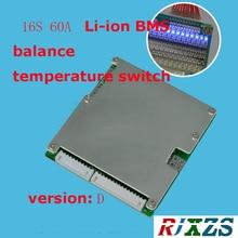 16S 60A версия D lipo литий-полимерная BMS/PCM/PCB плата защиты батареи для 16 упаковок 18650 литий-ионная батарея с балансом