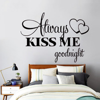 Free Shipping Romantic wall sticker Love Wall Stickers Eco friendly Bedroom Quotes Alway Kiss Me Goodnight Home Decoration Decal