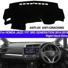 TAIJS приборной панели автомобиля Крышка Тире коврик для Honda Jazz Fit 3RD поколения 2014 2015 2016 2017 2018 Нескользящие справа от солнца ковер