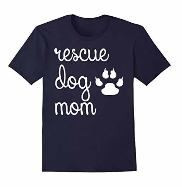 Rescue Dog Mom Animal Lovers Hot Sale Cotton Tops Tees Round Neck Leisure Comfort Mens T ...
