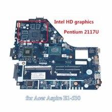 Z5WE1 LA-9535P NBMEQ11002 NB. MEQ11.002 mère d'ordinateur portable Pour Acer aspire E1-530 HM70 Pentium 2117U SR0VQ DDR3