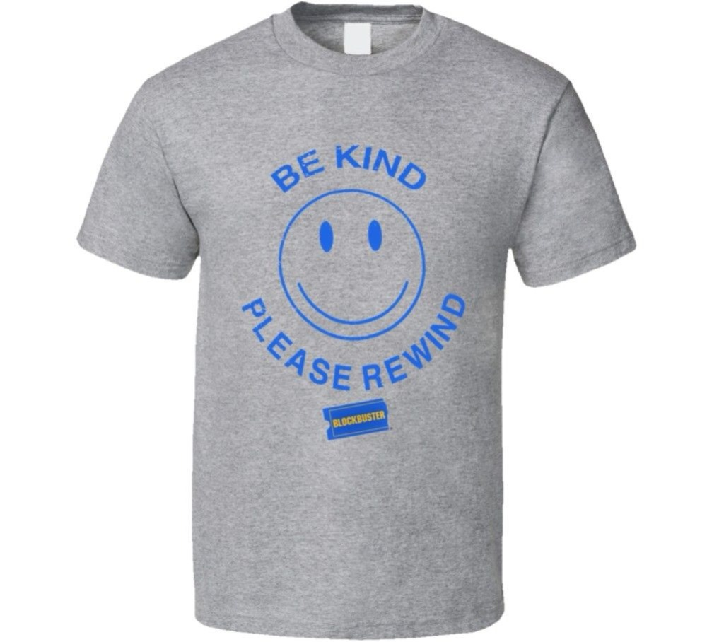 Blockbuster Video Be Kind Please Rewind Funny Retro Distressed T Shirt