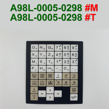 A98L-0005-0298#T A98L00050298 Control Machine Operation Panel Keypad Membrane for FANUC CNC Repair,Free shipping