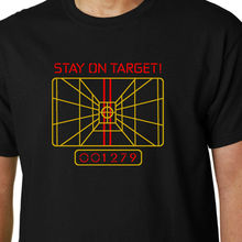 Stay On Target t-shirt X-WING COMPUTER STAR WARS QUOTE GEEK FUNNY SCI-FI JEDI Free shipping  Harajuku Tops Fashion Classic