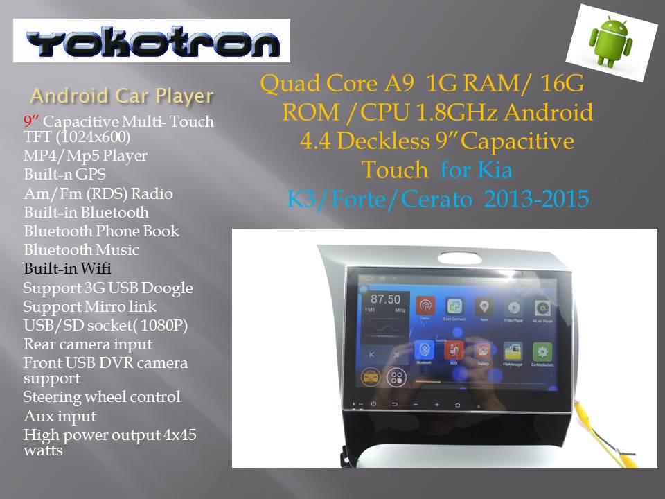 YOKOTRON 9 Touch Android 4 Car Radio  Stereo for Kia K3 Cerato Forte 2013 2014 2015+GPS Navi+Free Rear Camera+Free shipping