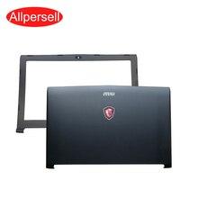 Laptop top abdeckung für MSI GP62 GL62 GL62VR MS 16J9 GP62MVR GL62M bildschirm rahmen gehäuse fall