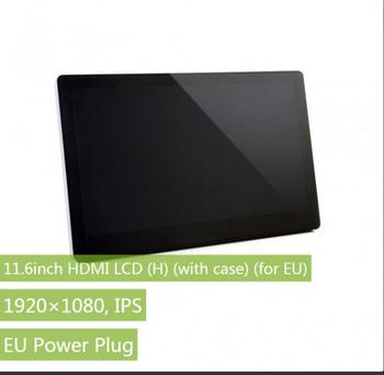 11.6inch HDMI LCD (H) (with case) (for EU)  1920x1080, IPS Capacitive Touch Screen LCD Supports Multi mini-PC
