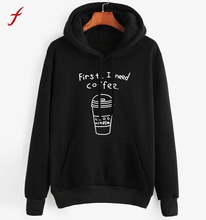 First I Need Coffee Women long Sleeve Blusa Letter Print Sweatshirt For Women Casual Hoodie Pullovers sudaderas Mujer 2017 Hot
