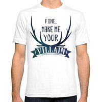 Men S Fine Make Me Your Villain Grisha Trilogy Book Quote Design In White Fitted Tee