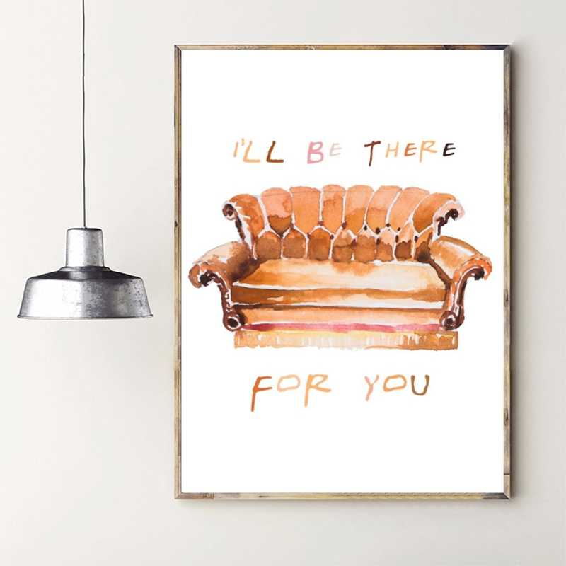 Wall Art I Will Be There For You Quotes Pictures Nordic Watercolor Sofa Poster Print Painting Canvas Home Drinks Shop Decor