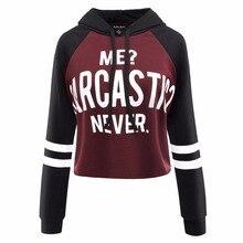 "Superb ""Me? Sarcastic? Never"" & ""I Speak Fluent Sarcasm"" women hoodie"