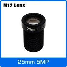 Lente cctv de 5 megapixels m12, 1/2 polegadas 25mm, visão de longa distância para 1080p/4mp/5mp câmera ahd ip frete grátis,