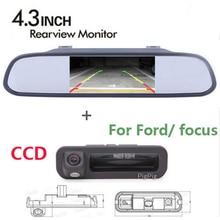 Asistente de estacionamiento 4.3 Auto Del monitor del Espejo Con CCD de visión trasera Noche forma Tronco cámara de visión trasera Para Ford/focus 2 3 Hatchback Sedan