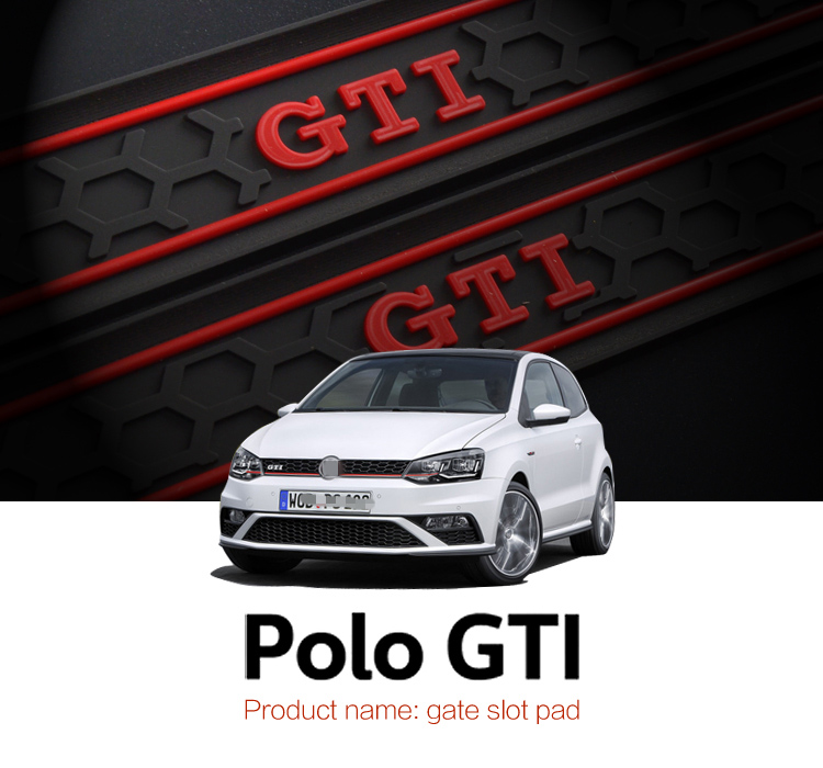 smabee Automobile Gate slot pad For 11-16 Volkswagen Polo Polo GTI Dust mats Water Coaster Non-slip mats Auto Accessories popular new polo polo modified gti taillight 11 13 new polo taillight modification